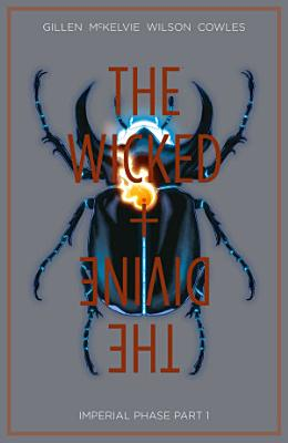 The Wicked   The Divine Vol  5  Imperial Phase Part 1