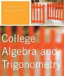 College Algebra and Trigonometry Value Package  Includes Mathxl 12 Month Student Access Kit