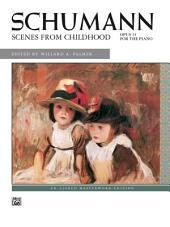 Scenes from Childhood, Op. 15: Intermediate to Early Advanced Piano Solos