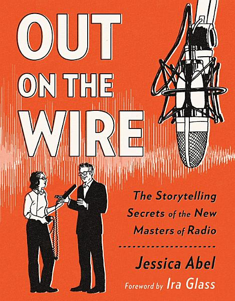 Download Out on the Wire Book