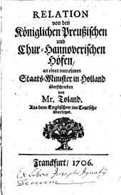 Relation von den Königlichen Preußischen und Chur-Hannoverischen Höfen