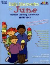 Daily Discoveries for JUNE (ENHANCED eBook): Thematic Learning Activities for Every Day