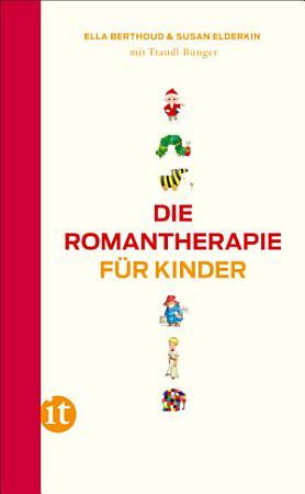 Die Romantherapie f  r Kinder PDF