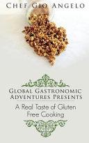 Global Gastronomic Adventures Presents