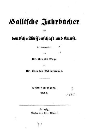 Hallische Jahrb  cher f  r deutsche Wissenschaft und Kunst PDF