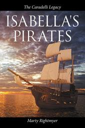 Isabella's Pirates: The Caradelli Legacy