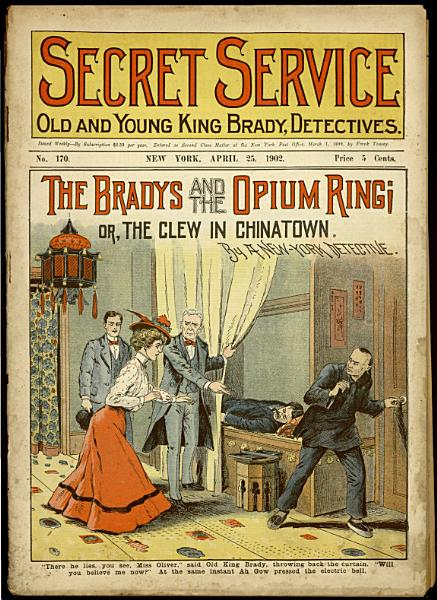 The Bradys and the Opium Ring  Or  The Clew in Chinatown