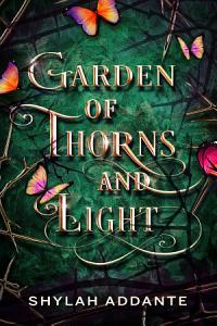 Garden of Thorns and Light Book