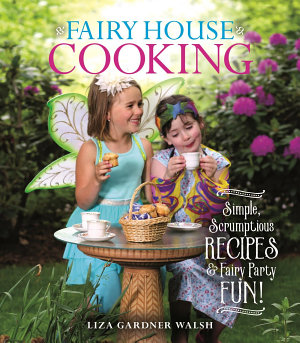 Fairy House Cooking