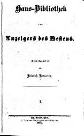 Haus-Bibliothek des Anzeigers des Westens: Bände 1-2