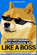 Do Instagram and Facebook Ads Like a Boss