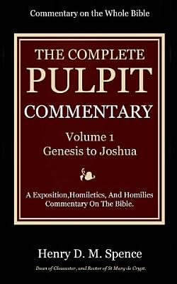 The Pulpit Commentary  Volume 1