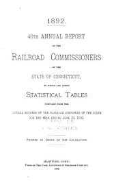 Annual Report to Which Are Added Statistical Tables Compiled from the Annual Returns of the Railroad Companies of the State