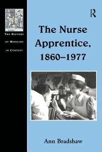 The Nurse Apprentice  1860 1977 PDF