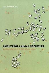 Analyzing Animal Societies: Quantitative Methods for Vertebrate Social Analysis