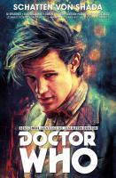 Doctor Who   Der Elfte Doctor  Band 5   Schatten von Shada PDF
