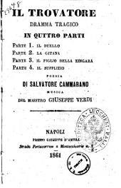 Il trovatore dramma tragico in quattro parti ... poesia di Salvatore Cammarano