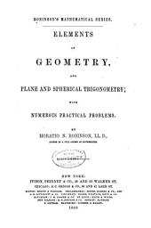 Elements of geometry, and plane and spherical trigonometry: with numerous practical problems