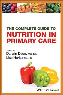 The Complete Guide to Nutrition in Primary Care Book