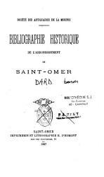 Biographie historique de l arrondissement de Saint Omer PDF