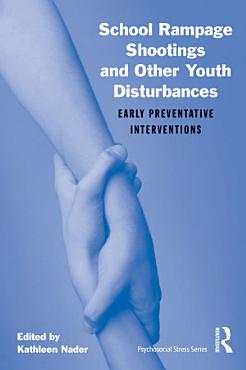 School Rampage Shootings and Other Youth Disturbances PDF