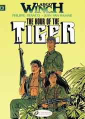 Largo Winch - Volume 4 - The Hour of the Tiger