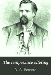The Temperance Offering: Containing Addresses, Anecdotes, and Illustrations