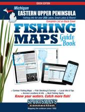Michigan - Eastern Upper Peninsula Fishing Map Guide