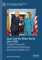 Spain and the Wider World since 2000 PDF