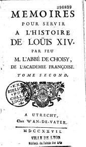 Mémoires pour servir à l'histoire de Louis XIV.