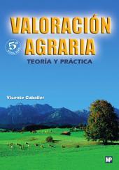 Valoración agraria: Teoría y práctica