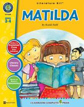 Matilda - Literature Kit Gr. 3-4