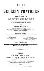 Guide du médecin praticien: ou, résumé général de pathologie interne et de thérapeutique appliquées, Volume3