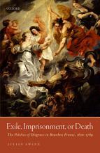 Exile  Imprisonment  or Death PDF