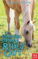 The Palomino Pony Rides Out PDF