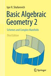 Basic Algebraic Geometry 2: Schemes and Complex Manifolds, Edition 3