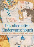 Das alternative Kinderwunschbuch PDF