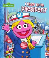 I Want to Be President (Sesame Street)