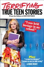 Seventeen's Terrifying True Teen Stories