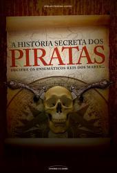 A História Secreta dos Piratas
