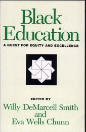 Black Education: A Quest for Equality and Excellence
