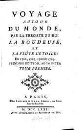 Voyage Autour Du Monde Par La Frégate Du Roi La Boudeuse Et La Flûte L'Étoile en 1766, 1767, 1768 & 1769: 1