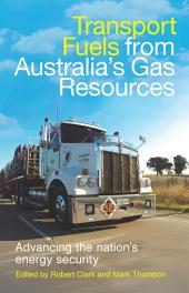 Transport Fuels from Australia's Gas Resources