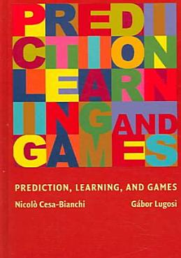 Prediction  Learning  and Games PDF