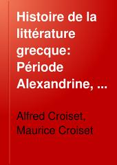 Histoire de la littérature grecque: Volume5