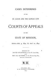 Cases Determined in the St. Louis and the Kansas City Courts of Appeals of the State of Missouri: Volume 49