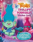 Trolls Trollify Yourself  Sticker Fun