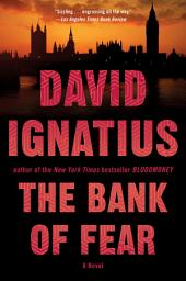 The Bank of Fear: A Novel