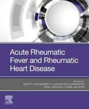 Acute Rheumatic Fever and Rheumatic Heart Disease  E Book PDF