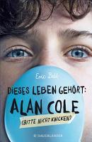 Dieses Leben geh  rt  Alan Cole     bitte nicht knicken PDF